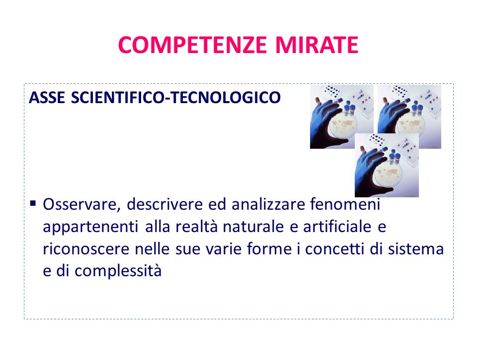 COMPETENZE MIRATE ASSE SCIENTIFICO-TECNOLOGICO