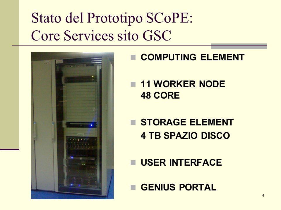 Stato del Prototipo SCoPE: Core Services sito GSC