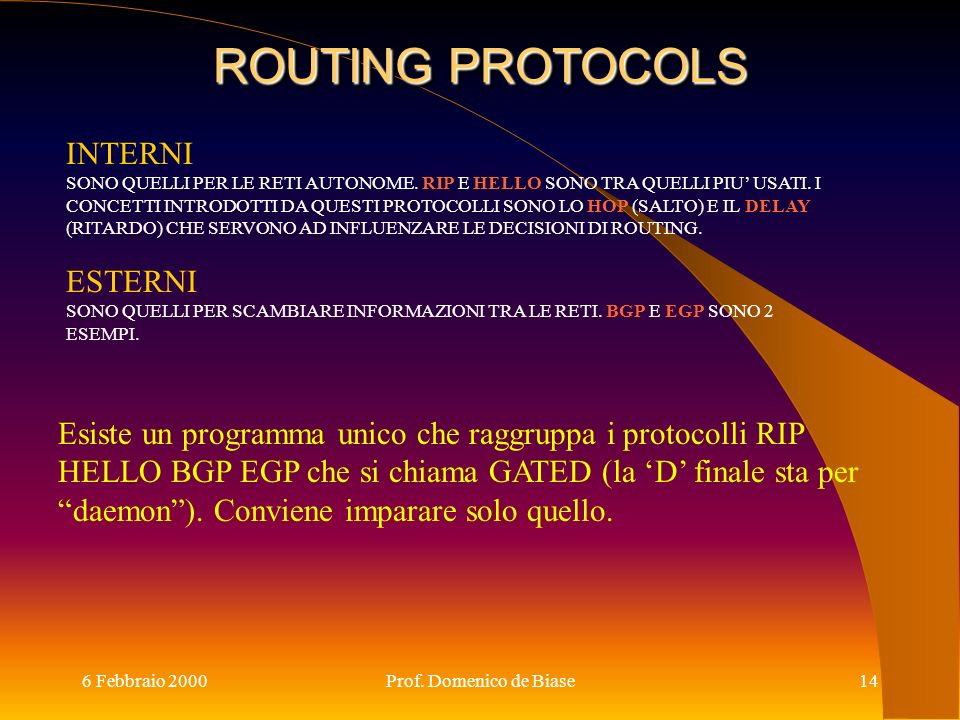 ROUTING PROTOCOLS INTERNI ESTERNI