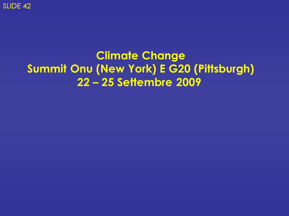 Summit Onu (New York) E G20 (Pittsburgh)