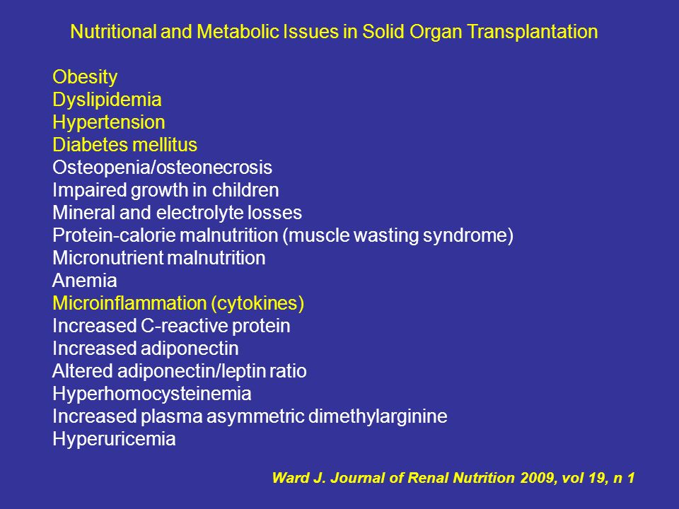 Nutritional and Metabolic Issues in Solid Organ Transplantation