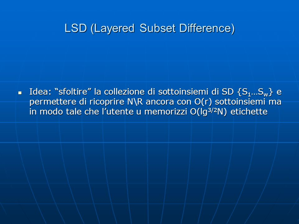 LSD (Layered Subset Difference)