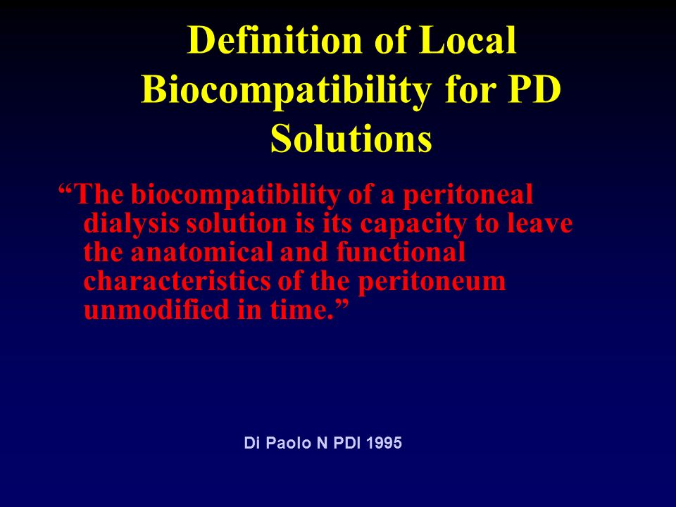 Definition of Local Biocompatibility for PD Solutions