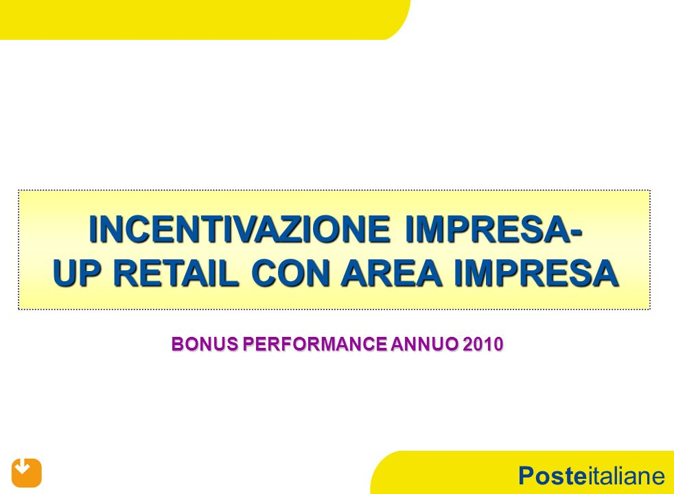 INCENTIVAZIONE IMPRESA- UP RETAIL CON AREA IMPRESA
