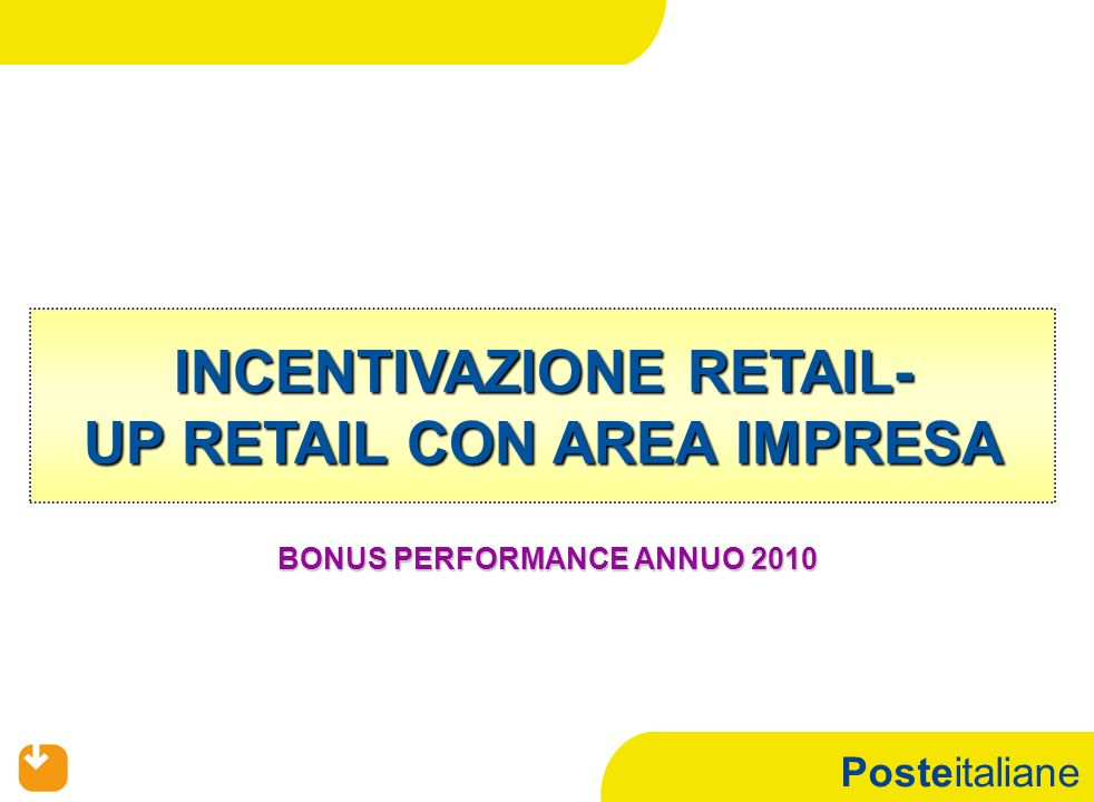 INCENTIVAZIONE RETAIL- UP RETAIL CON AREA IMPRESA