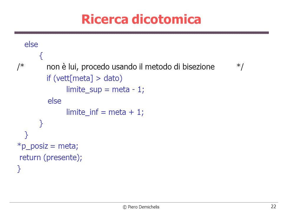 Ricerca dicotomica else {