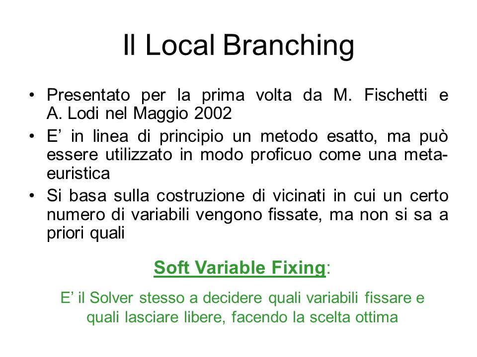 Il Local Branching Soft Variable Fixing: