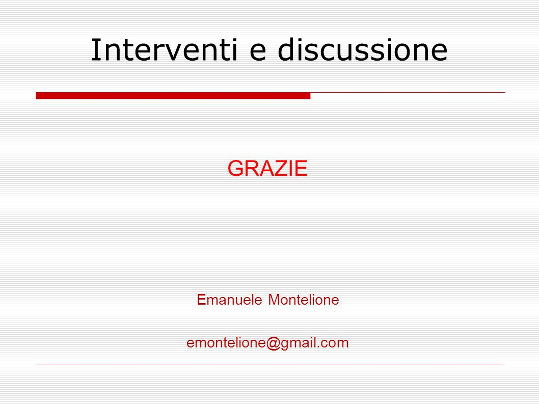 Interventi e discussione