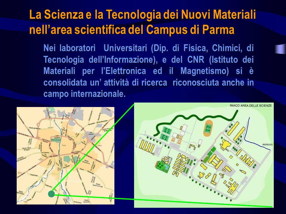 La Scienza e la Tecnologia dei Nuovi Materiali nell'area scientifica del Campus di Parma