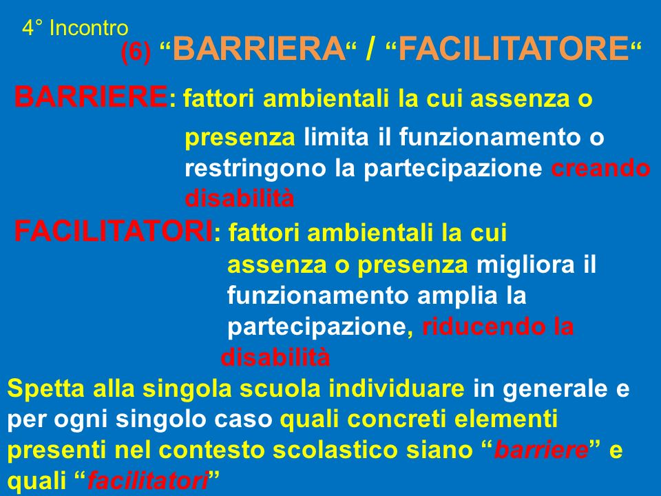 (6) BARRIERA / FACILITATORE