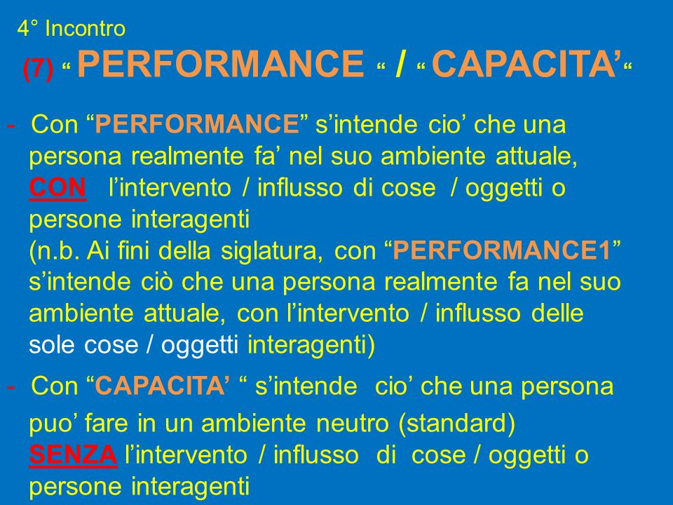Con PERFORMANCE s'intende cio' che una