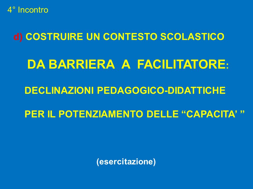 DA BARRIERA A FACILITATORE: