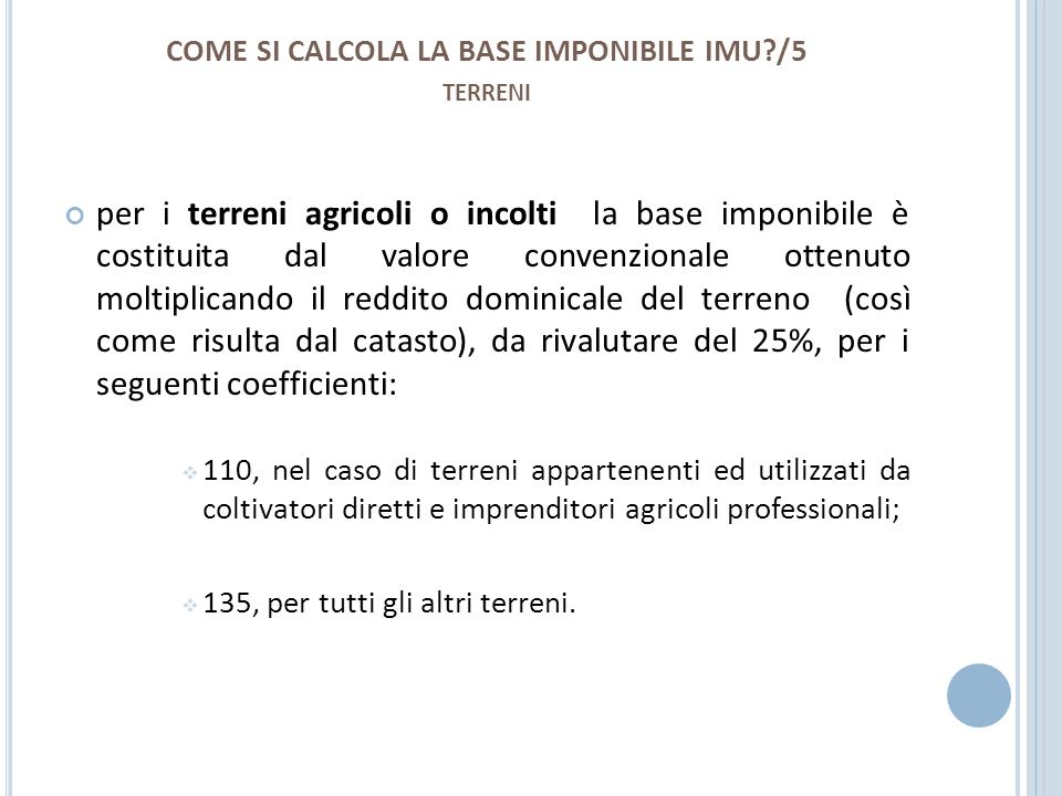 COME SI CALCOLA LA BASE IMPONIBILE IMU /5 terreni