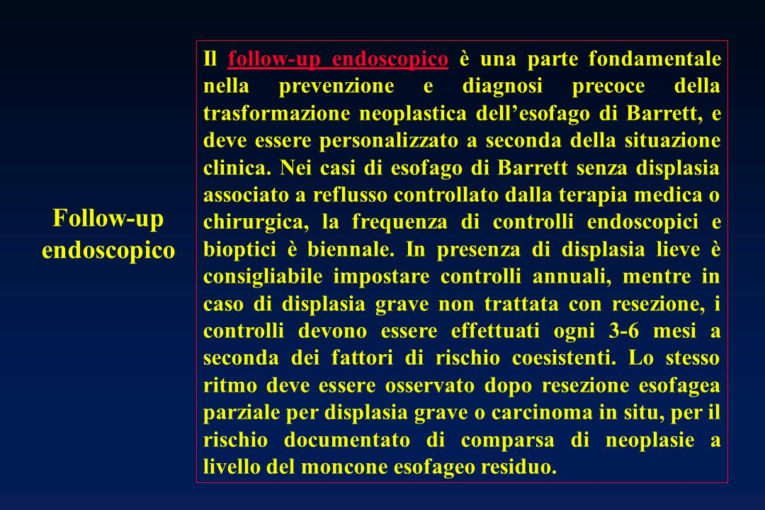 Follow-up endoscopico