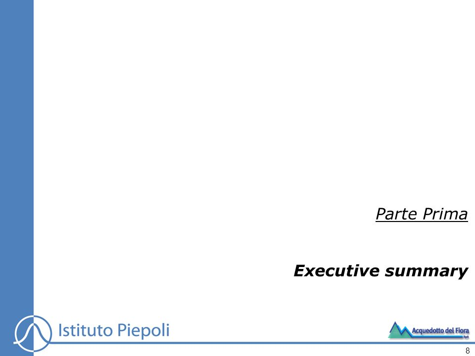 Parte Prima Executive summary