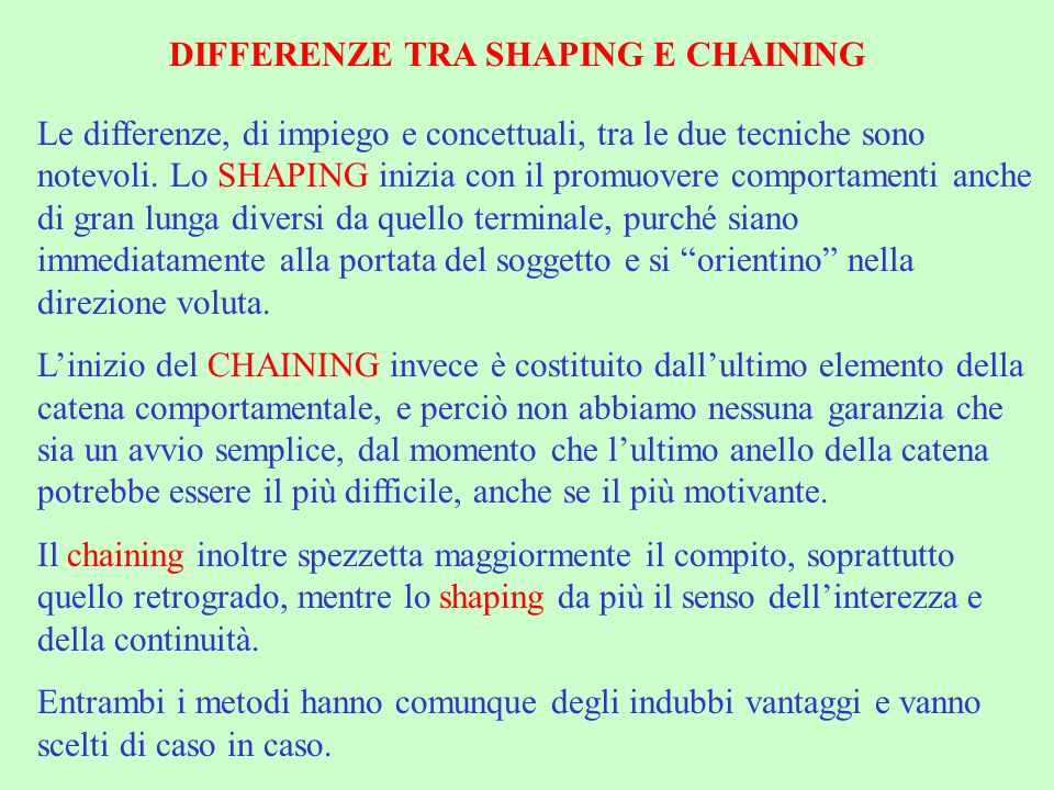 DIFFERENZE TRA SHAPING E CHAINING