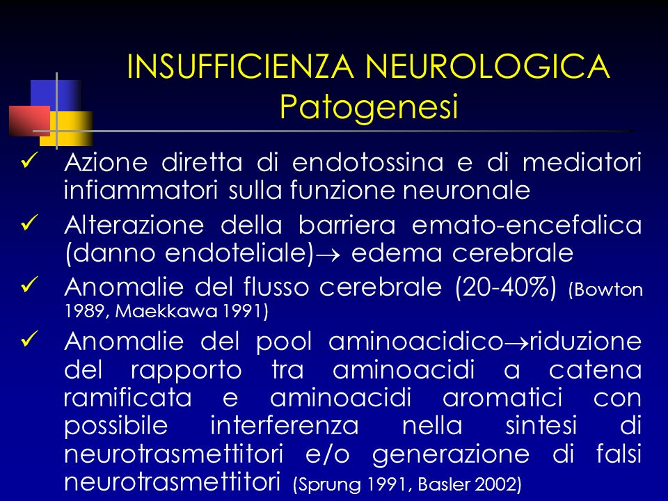 INSUFFICIENZA NEUROLOGICA Patogenesi