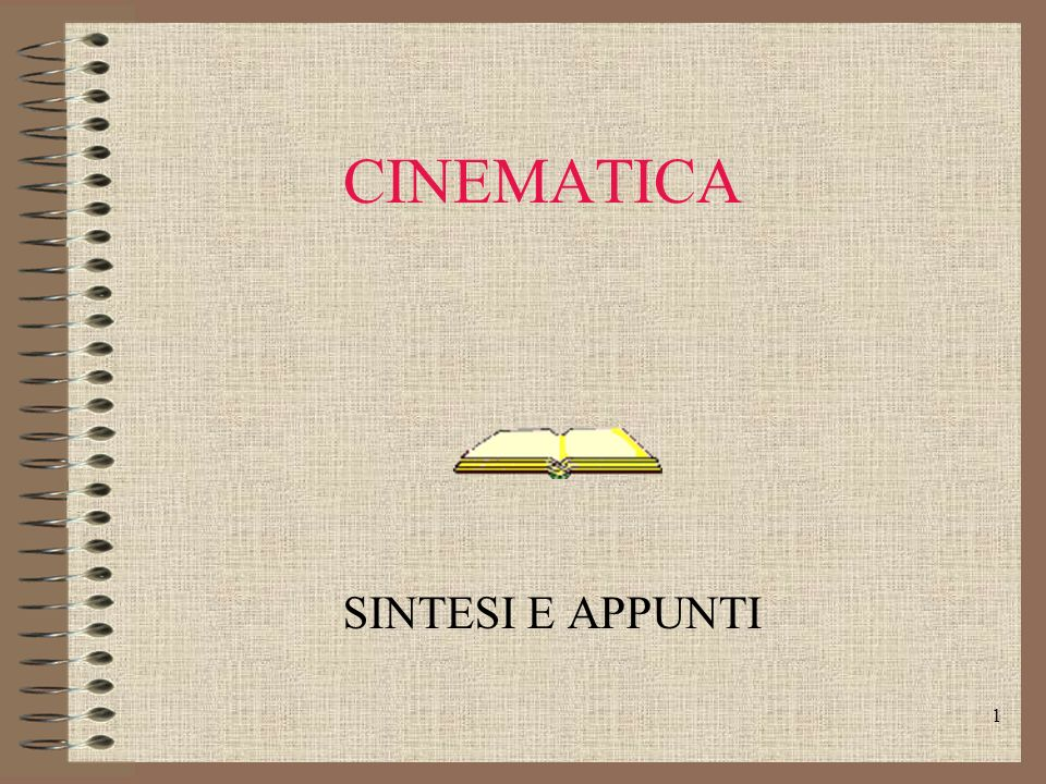 CINEMATICA SINTESI E APPUNTI