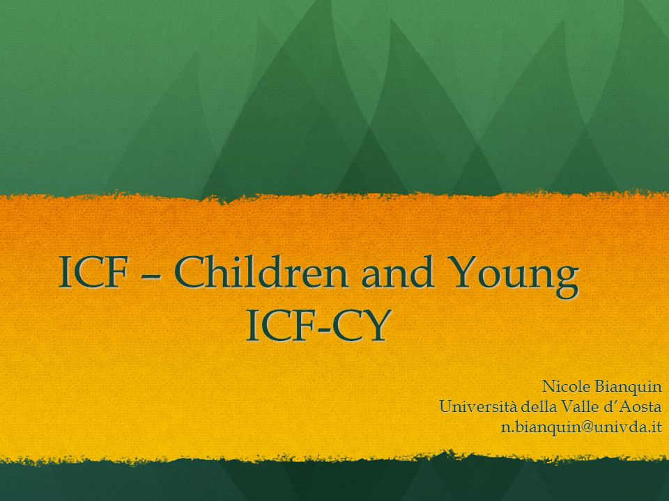 ICF – Children and Young ICF-CY