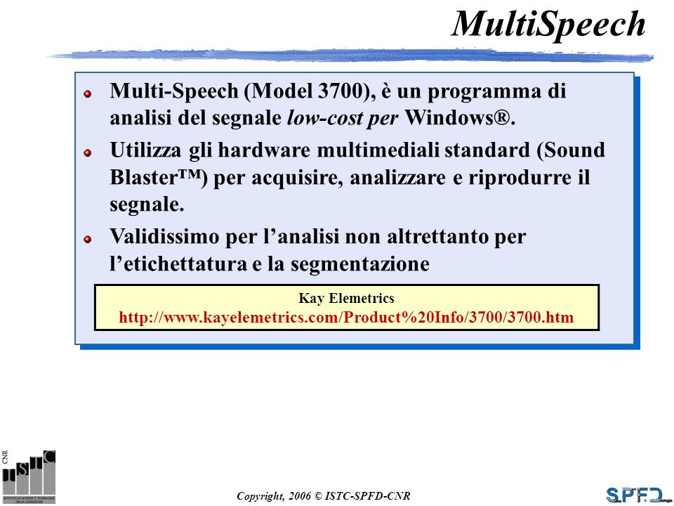 MultiSpeech Multi-Speech (Model 3700), è un programma di analisi del segnale low-cost per Windows®.