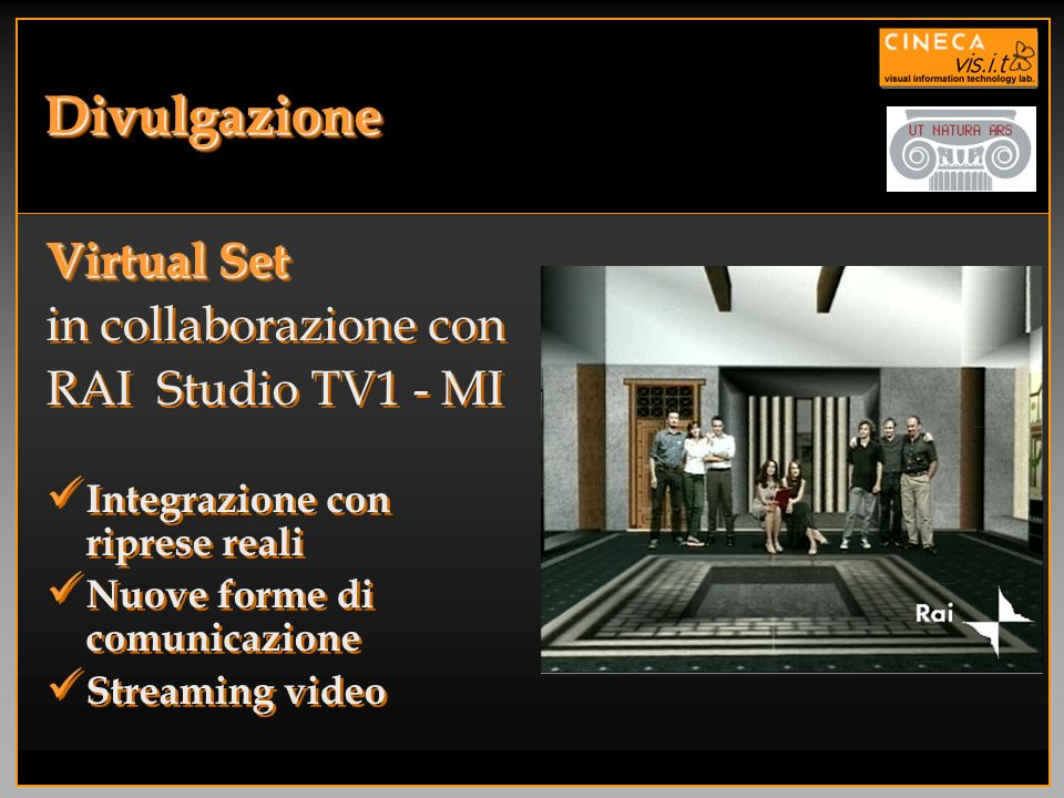 Divulgazione Virtual Set in collaborazione con RAI Studio TV1 - MI