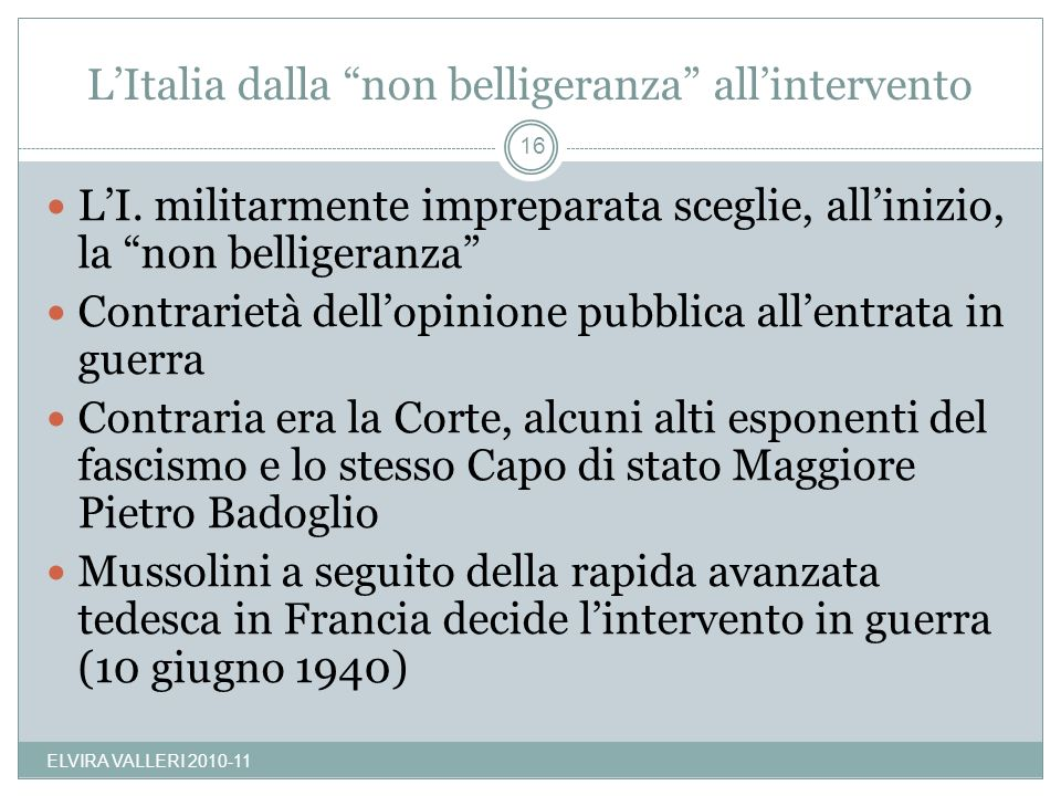 L'Italia dalla non belligeranza all'intervento