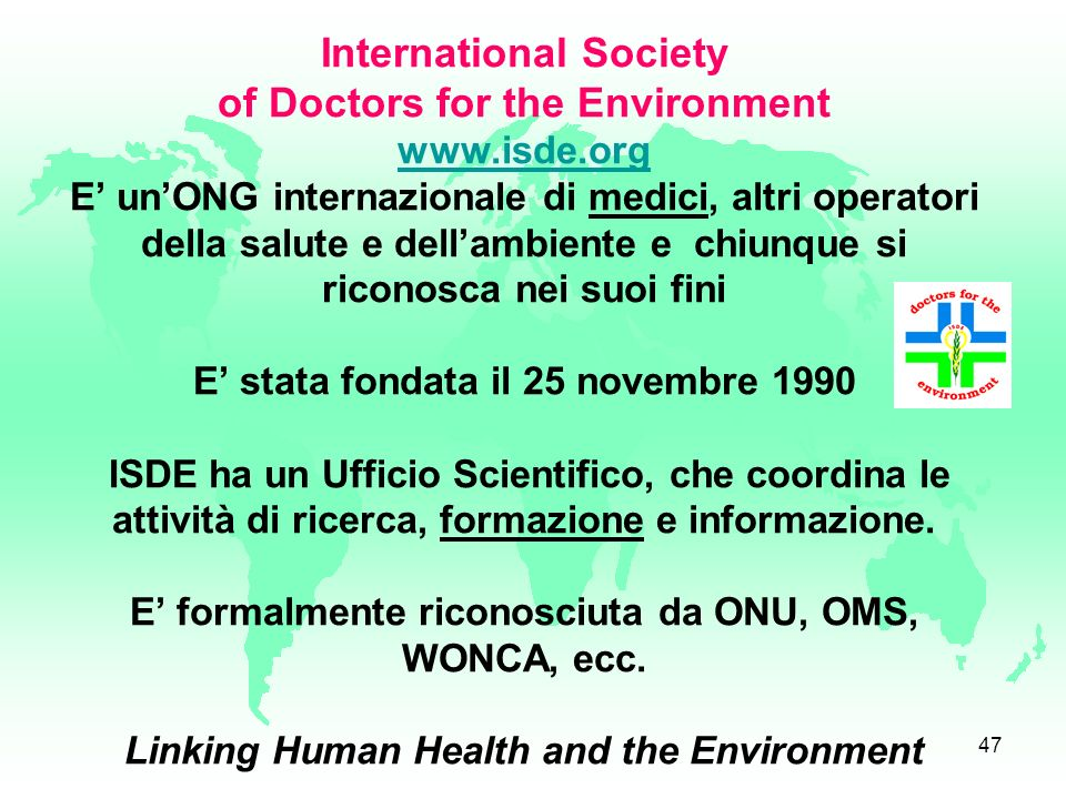 International Society of Doctors for the Environment www. isde