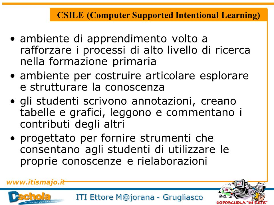 CSILE (Computer Supported Intentional Learning)