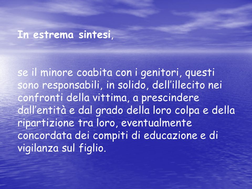 In estrema sintesi,