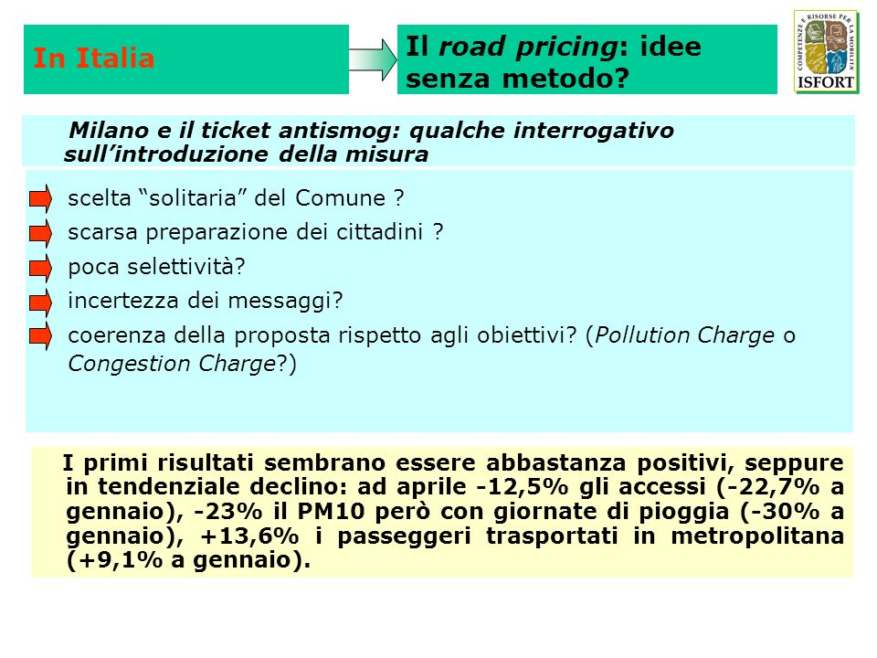 Il road pricing: idee senza metodo