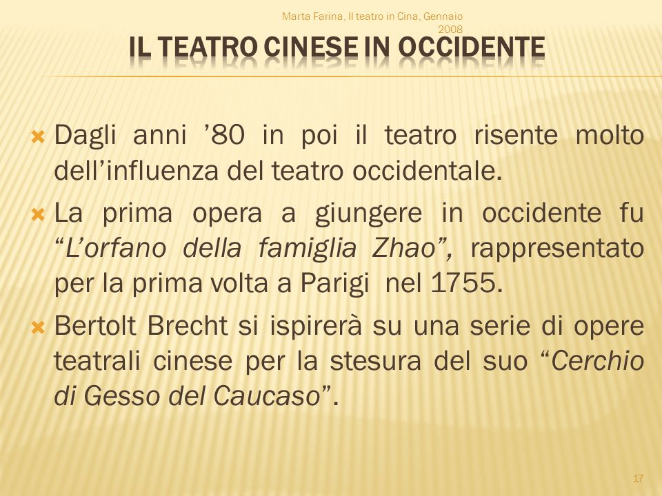 IL TEATRO CINESE IN OCCIDENTE