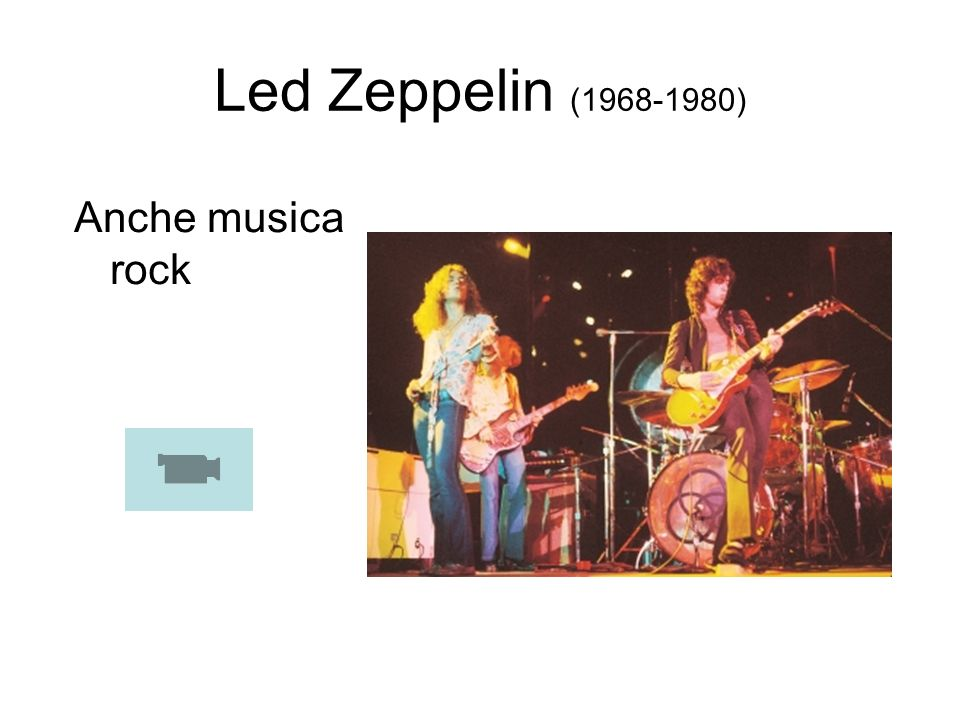 Led Zeppelin (1968-1980) Anche musica rock