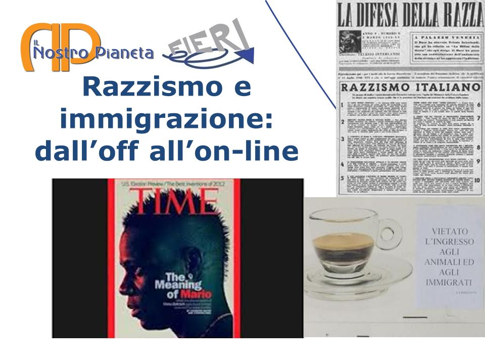 Razzismo e immigrazione: dall'off all'on-line