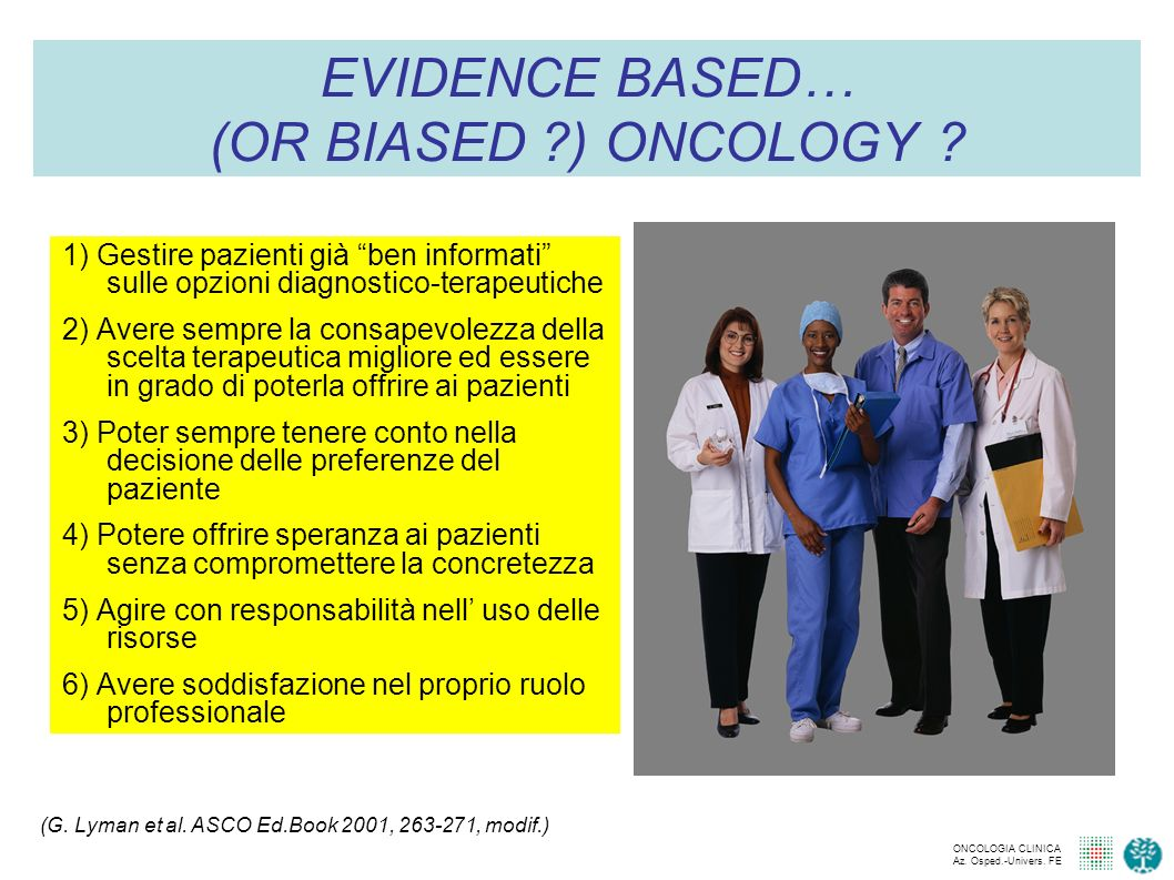 EVIDENCE BASED… (OR BIASED ) ONCOLOGY
