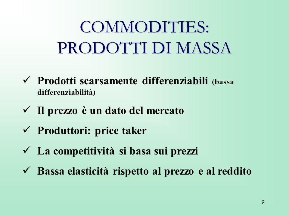 COMMODITIES: PRODOTTI DI MASSA