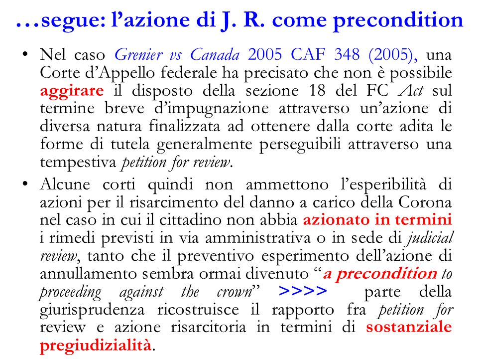 …segue: l'azione di J. R. come precondition