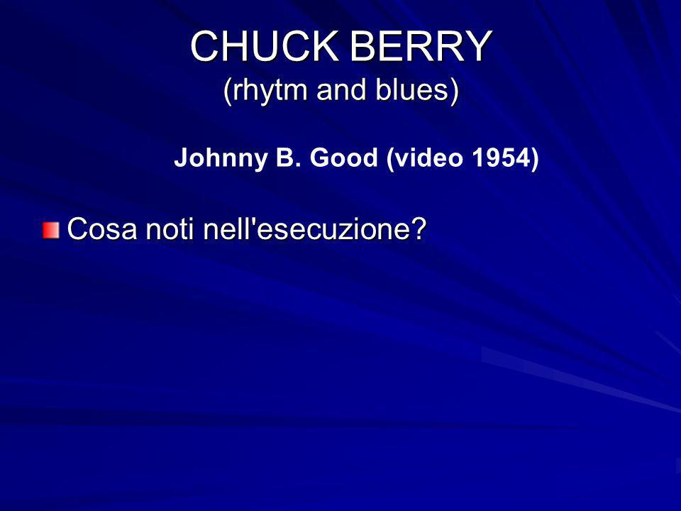 CHUCK BERRY (rhytm and blues)