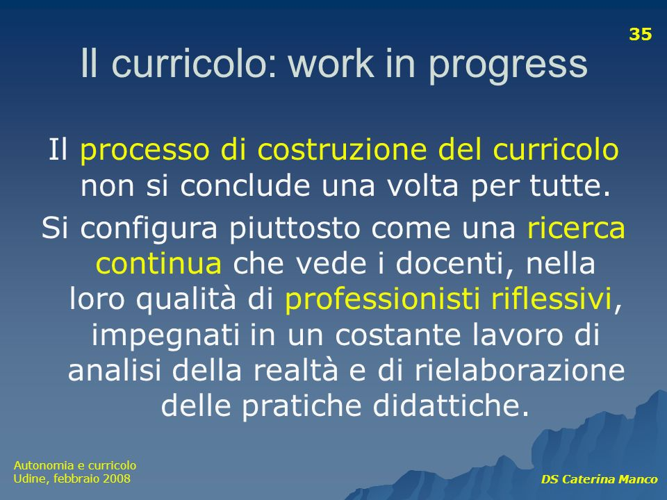 Il curricolo: work in progress