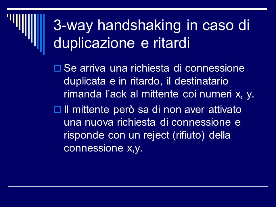 3-way handshaking in caso di duplicazione e ritardi