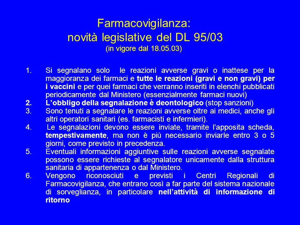 Farmacovigilanza: novità legislative del DL 95/03 (in vigore dal )