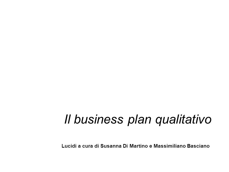 Il business plan qualitativo