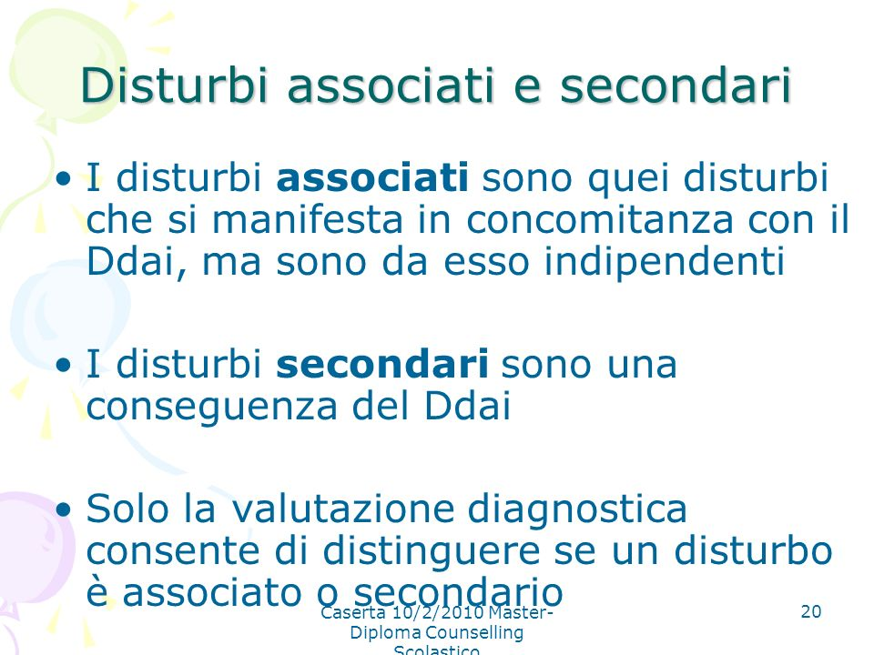 Disturbi associati e secondari