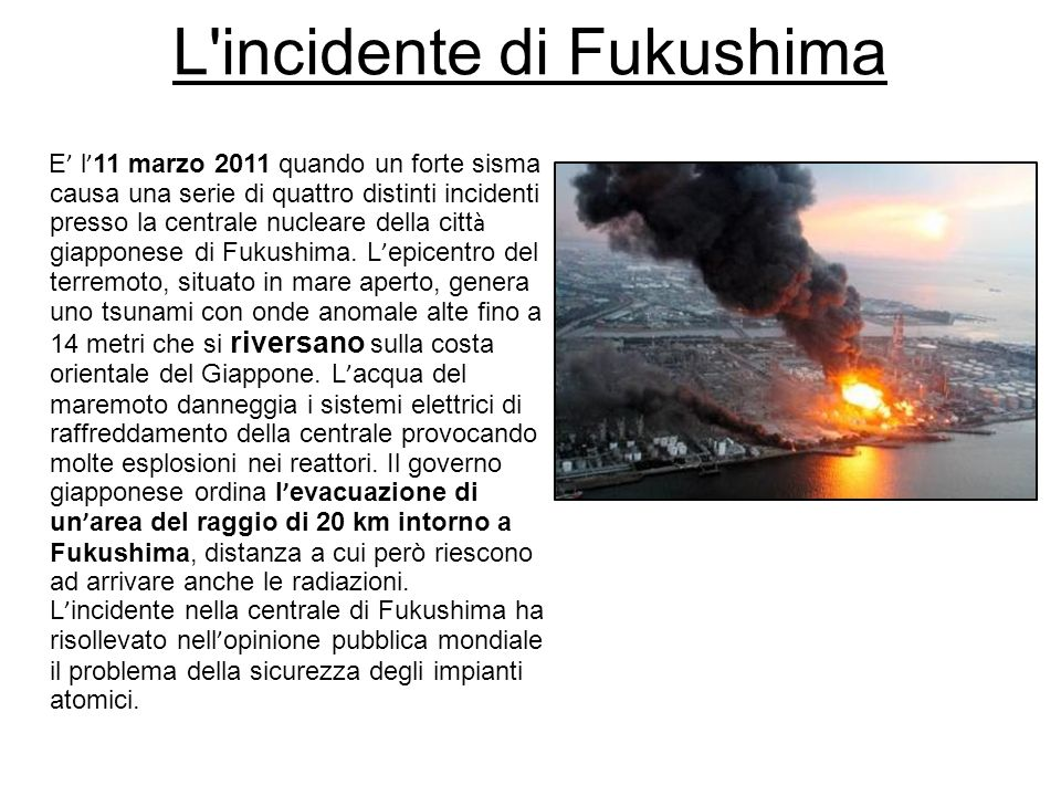 L incidente di Fukushima