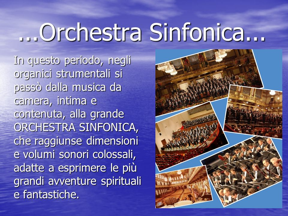 ...Orchestra Sinfonica...
