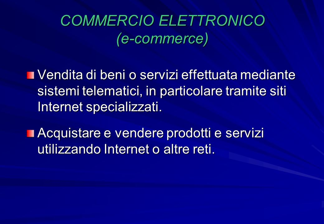 COMMERCIO ELETTRONICO (e-commerce)
