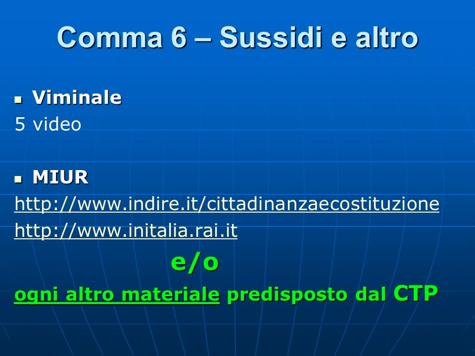 Comma 6 – Sussidi e altro Viminale 5 video MIUR