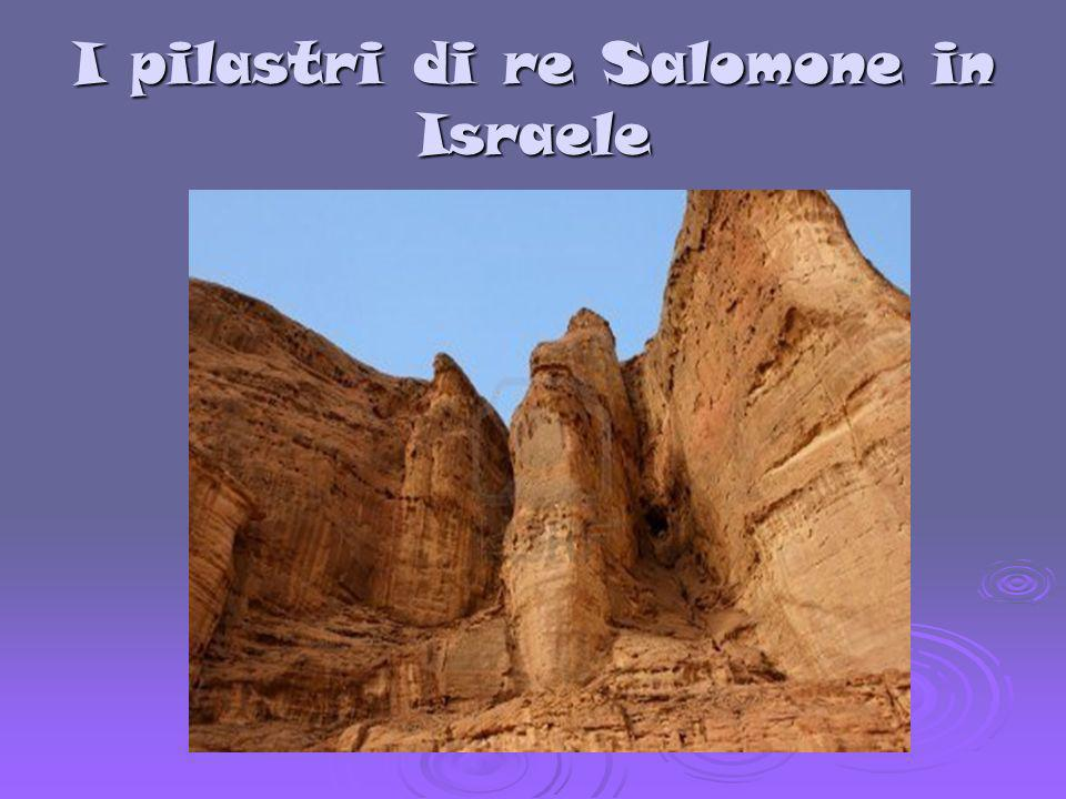 I pilastri di re Salomone in Israele