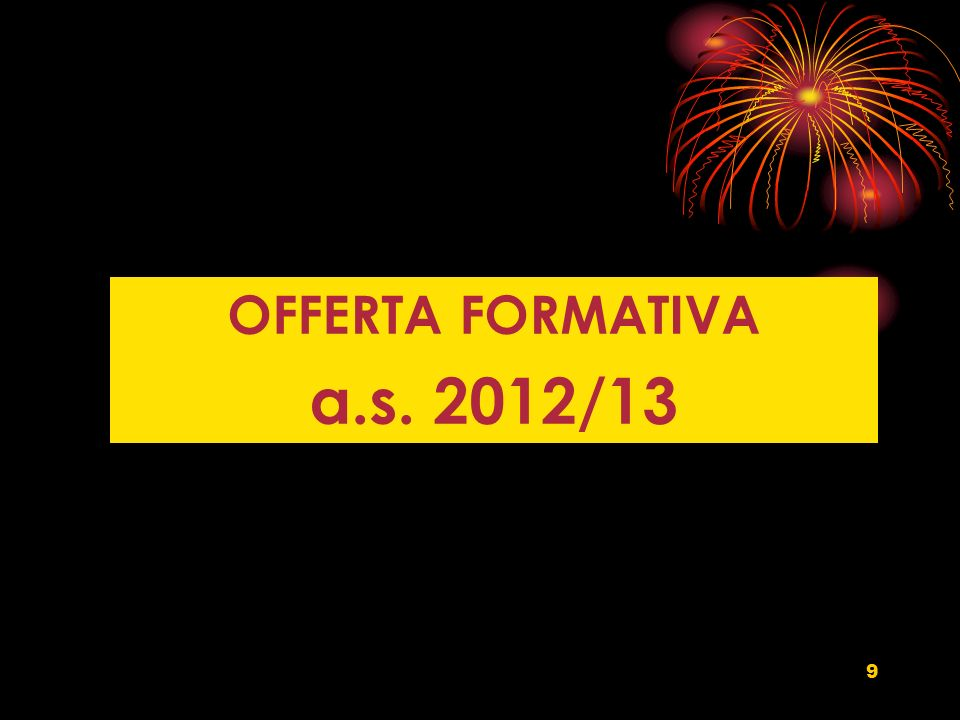 OFFERTA FORMATIVA a.s. 2012/13