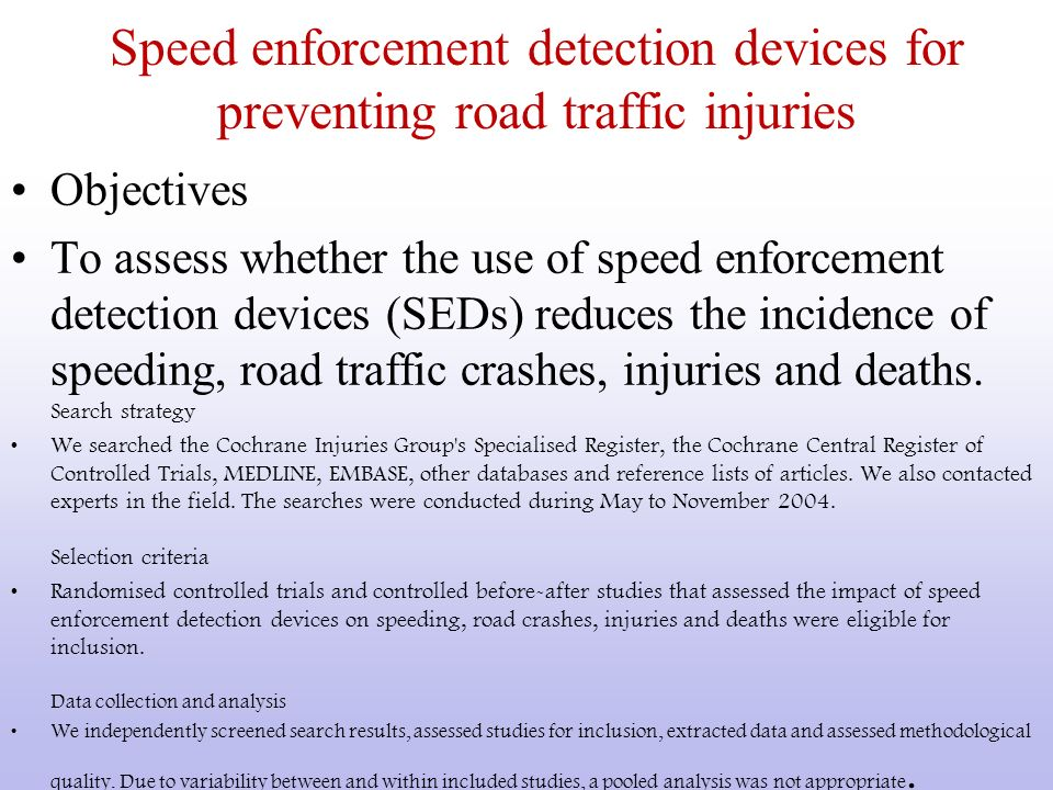 Speed enforcement detection devices for preventing road traffic injuries