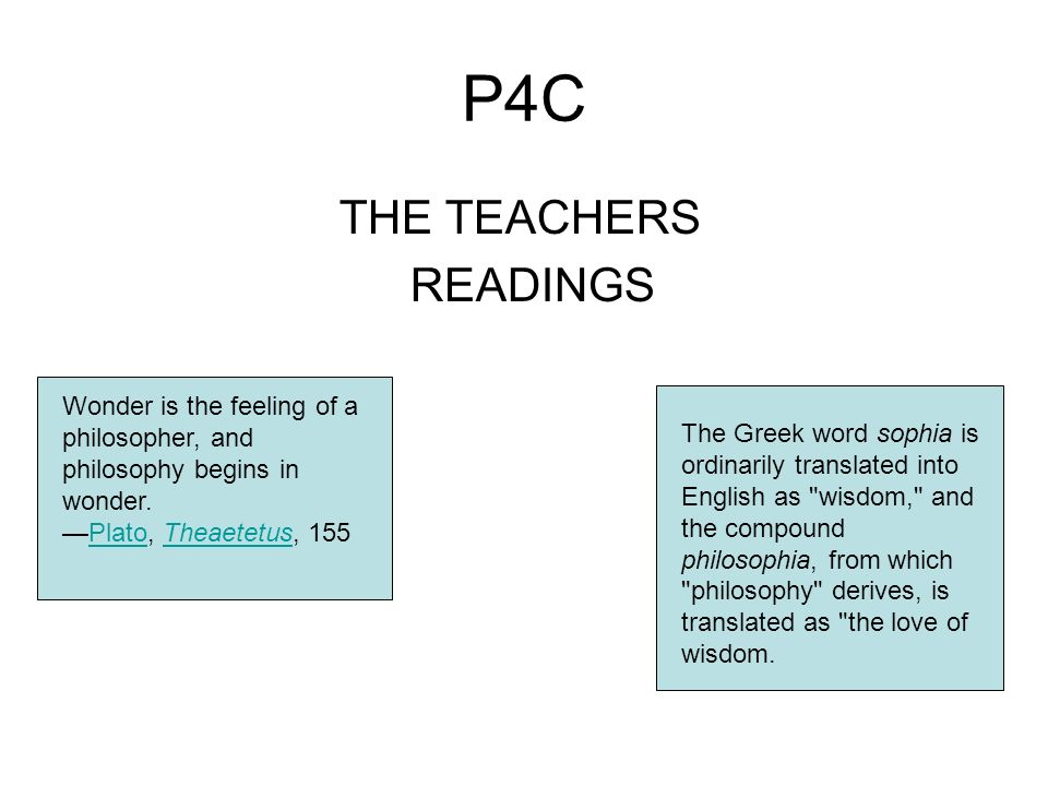 P4C THE TEACHERS READINGS